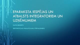 eParaksta  iespējas un atbalsts integratoriem un uzņēmumiem