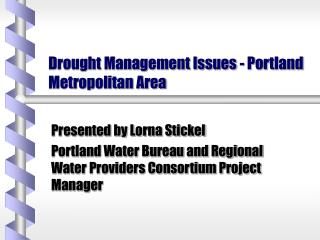 Drought Management Issues - Portland Metropolitan Area