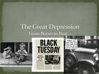 The Great Depression From Boom to Bust…