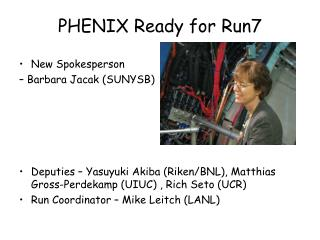 PHENIX Ready for Run7