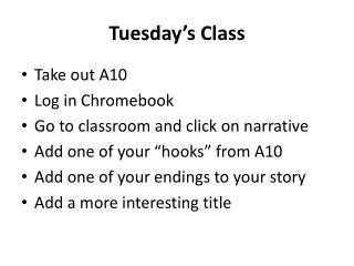 Tuesday's Class