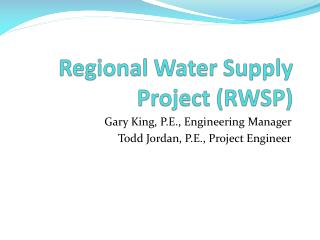 Regional Water Supply Project (RWSP)