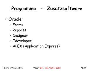 Programme  -  Zusatzsoftware