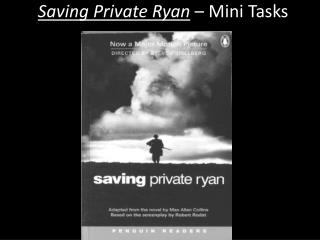 Saving Private Ryan – Mini Tasks
