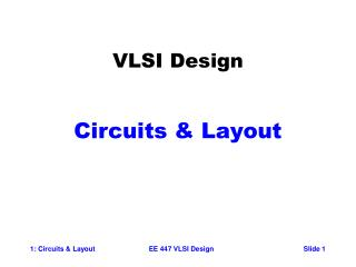 VLSI Design Circuits & Layout