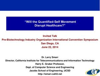 �Will the Quantified-Self Movement  Disrupt Healthcare?�
