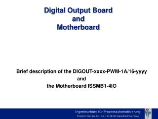 Digital Output Board  and Motherboard