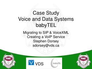Case Study Voice and Data Systems babyTEL