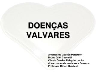 DOEN�AS VALVARES