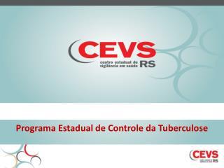 Programa Estadual de Controle da Tuberculose