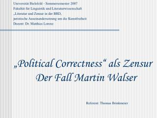 Universit t Bielefeld - Sommersemester 2007 Fakult t f r Linguistik und Literaturwissenschaft  Literatur und Zensur in d