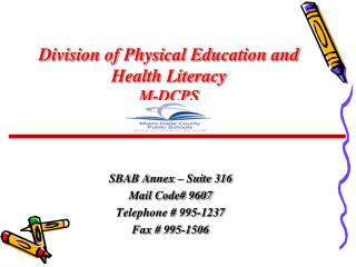 Division of Physical Education and  Health Literacy M-DCPS