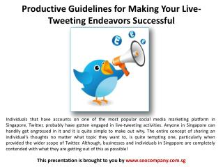 Guidelines for Making Your Live-Tweeting Endeavors Successfu