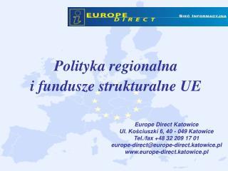 Polityka regionalna  i fundusze strukturalne UE