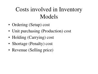 Costs involved in Inventory Models
