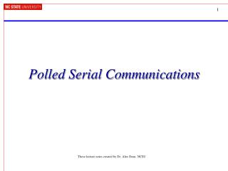 Polled Serial Communications