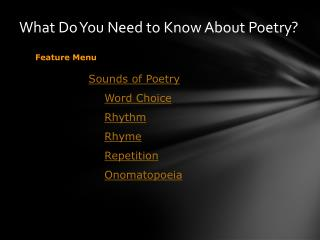 What Do You Need to Know About Poetry?