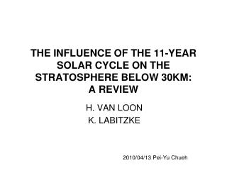 THE INFLUENCE OF THE 11-YEAR SOLAR CYCLE ON THE STRATOSPHERE BELOW 30KM:  A REVIEW