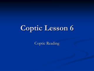 Coptic Lesson 6