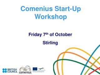 Comenius Start-Up Workshop