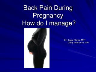 Back Pain During  Pregnancy  How do I manage?