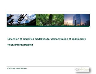 Extension of simplified modalities for demonstration of  additionality to EE and RE projects