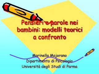 Pensieri e parole nei bambini: modelli teorici a confronto