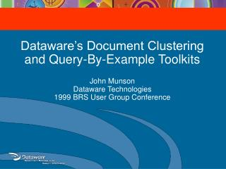 Dataware's Document Clustering and Query-By-Example Toolkits
