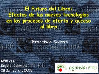 El Futuro del Libro: Efectos de las nuevas tecnolog as en los procesos de oferta y acceso al libro