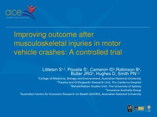 Improving outcome after musculoskeletal injuries in motor vehicle crashes: A controlled trial