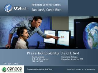 PI as a Tool to Monitor the CFE Grid