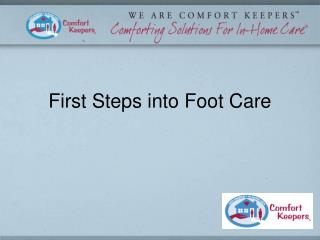 First Steps into Foot Care