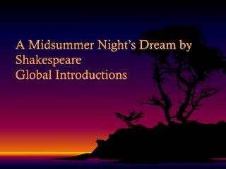 A Midsummer Night's Dream by Shakespeare  Global Introductions