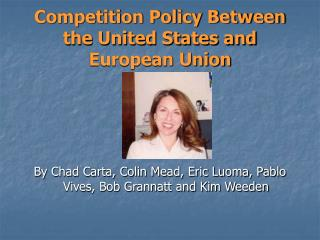 Competition Policy Between the United States and European Union