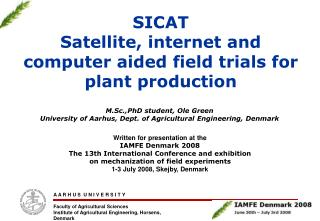SICAT Satellite, internet and computer aided field trials for plant production