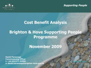 Cost Benefit Analysis Brighton & Hove Supporting People Programme November 2009