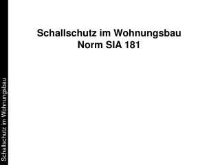 Schallschutz im Wohnungsbau Norm SIA 181