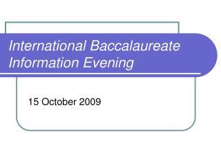 International Baccalaureate Information Evening