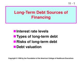 Long-Term Debt Sources of  Financing