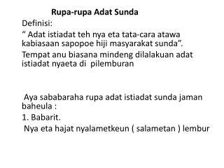 Rupa-rupa  Adat  Sunda     Definisi: