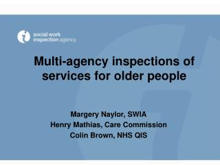 Multi-agency inspections of services for older people