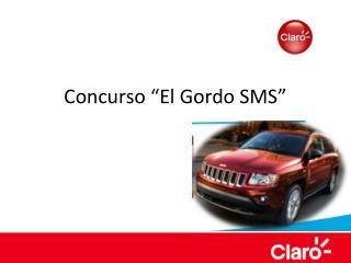 """Concurso """"El Gordo SMS"""""""