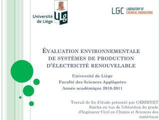 Évaluation environnementale de systèmes de production d'électricité renouvelable