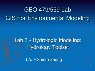 GEO 479/559 Lab  GIS For Environmental Modeling
