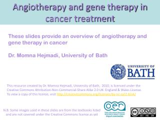 Angiotherapy and gene therapy in cancer treatment