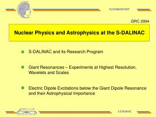 Nuclear Physics and Astrophysics at the S-DALINAC