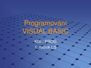 Programování VISUAL BASIC