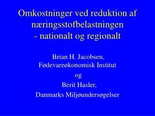 Omkostninger ved reduktion af næringsstofbelastningen - nationalt og regionalt