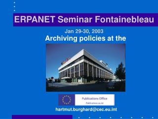 Archiving policies at the
