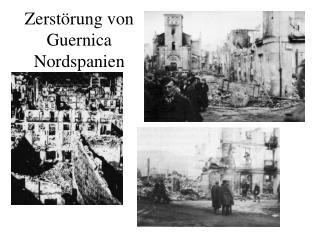 Zerstörung von Guernica Nordspanien